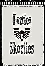 Forties Shorties