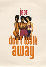 Jade: Don't Walk Away