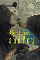 Alpine Zoos and You