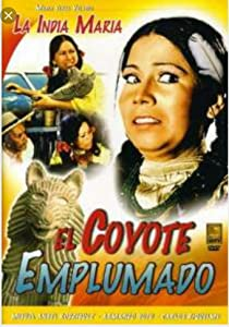 El coyote emplumado full movie hd 1080p