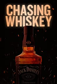 Primary photo for Chasing Whiskey