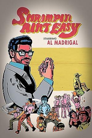 Where to stream Al Madrigal: Shrimpin' Ain't Easy