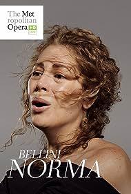 Sondra Radvanovsky in Bellini: Norma (2017)
