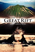 The Great Rift: Africa's Greatest Story
