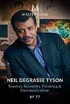 Masterclass: Neil deGrasse Tyson Teaches Scientific Thinking and Communication