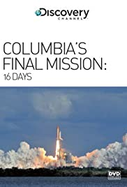 16 Days: Columbia's Final Mission Poster