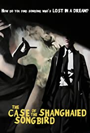 The Case of the Shanghaied Songbird Poster