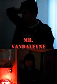 Primary photo for Mr. Vandaleyne