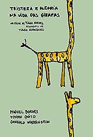 Tristeza e Alegria na Vida das Girafas Poster