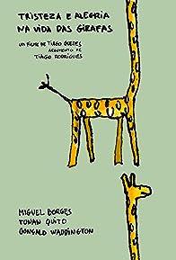 Primary photo for Tristeza e Alegria na Vida das Girafas
