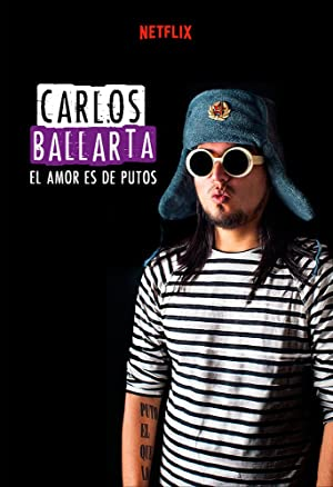 Where to stream Carlos Ballarta: El amor es de putos