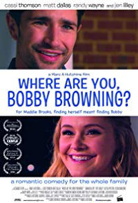 Primary photo for Where Are You, Bobby Browning?