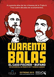 Website to watch free full movies Cuarenta balas: El caso Fischer-Bufano by none [720px]