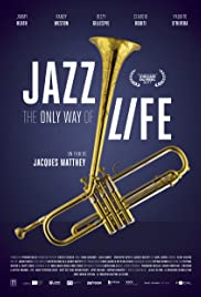Jazz: The Only Way of Life Poster