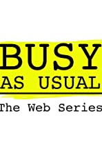 Busy As Usual: The Web Series