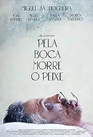 Pela Boca Morre o Peixe (2014)