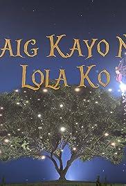 Daig kayo ng lola ko Poster