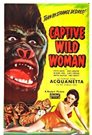 Captive Wild Woman Poster