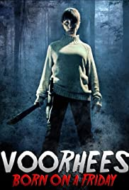 Voorhees (Born on a Friday) Poster