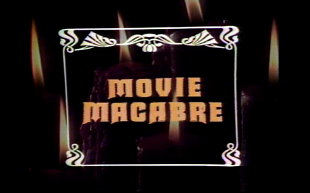 MOVIE MACABRE