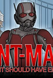 How Ant Man Should Have Ended Poster