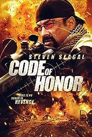 Code of Honor (2016) Poster - Movie Forum, Cast, Reviews
