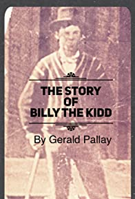Primary photo for The Story of Billy the Kidd