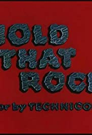 Hold That Rock Poster