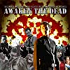 Awaken the Dead (2007)