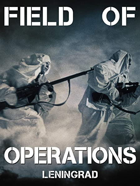 watch Field of Operations: Leningrad on soap2day