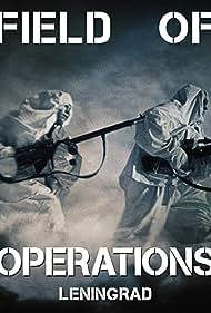 Field of Operations: Leningrad (2020)