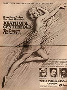 Death of a Centerfold: The Dorothy Stratten Story (1981 TV Movie)