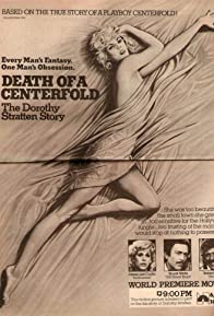 Primary photo for Death of a Centerfold: The Dorothy Stratten Story