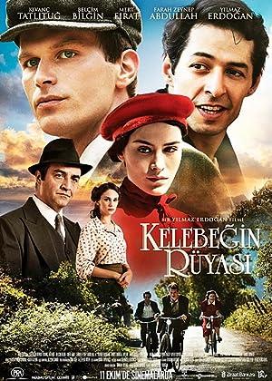مشاهدة فيلم حلم الفراشة Kelebegin Rüyasi  2013 مترجم أونلاين مترجم