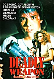 Deadly Weapon Poster