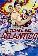 La tumba del Atlantico