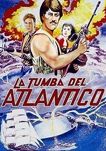 Best downloads movies sites La tumba del Atlantico Mexico [1920x1080]