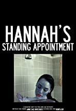 Hannah's Standing Appointment