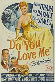 Maureen O'Hara, Dick Haymes, and Harry James in Do You Love Me (1946)