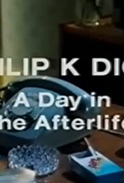 Philip K Dick: A Day in the Afterlife Poster