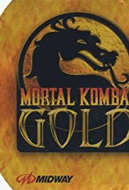 Mortal Kombat Gold (1999) Poster - Movie Forum, Cast, Reviews