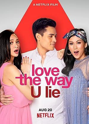 Love the Way U Lie : รักที่โกหก (2020)