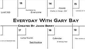 Everyday with Gary Bay