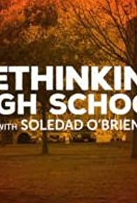 Primary photo for Rethinking Highschool with Soledad O'Brien