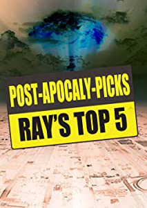 Action movie hd download Post-Apocaly-Picks: Ray's Top 5 by none [1280x960]