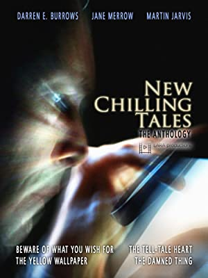 New Chilling Tales: The Anthology