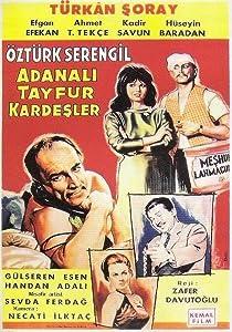 Adanali Tayfur kardesler Turkey
