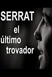 Primary photo for Serrat, el último trovador