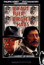 Birgit Haas Must Be Killed(1981) Poster - Movie Forum, Cast, Reviews