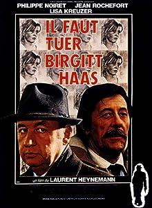 Il faut tuer Birgitt Haas France